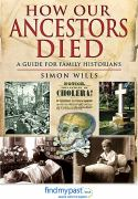 How our ancestors died : a guide for family hist&hellip; / <nobr>Wills, Simon<nobr>